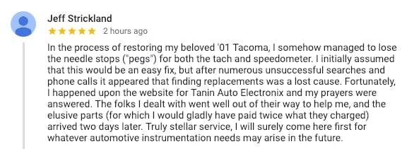 Positive review from DIY customer we provided with small parts for his 2001 Toyota Tacoma Speedometer restoration